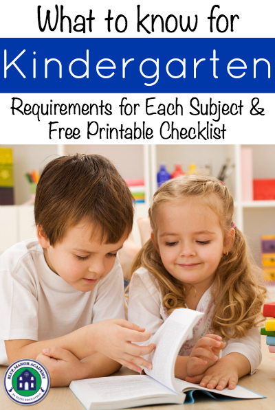 What to know for kindergarten - requirements to enter kindergarten and a Free printable checklist