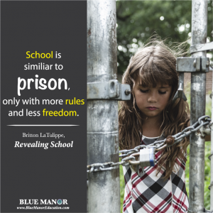 School is like prison - top educational and inspirational quotes for homeschoolers