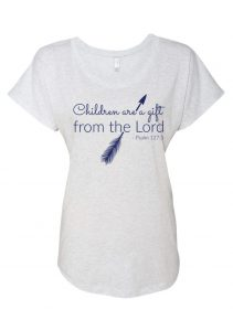 Children are a gift from the lord - psalm 127 long shirt